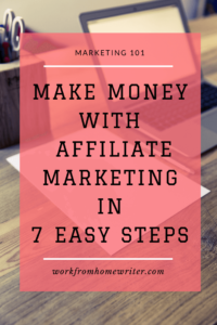 How to Make Money with Niche Affiliate Marketing in 7 Easy Steps