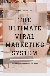 The Ultimate Viral Marketing System