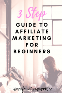 3 Step Guide to Affiliate Marketing