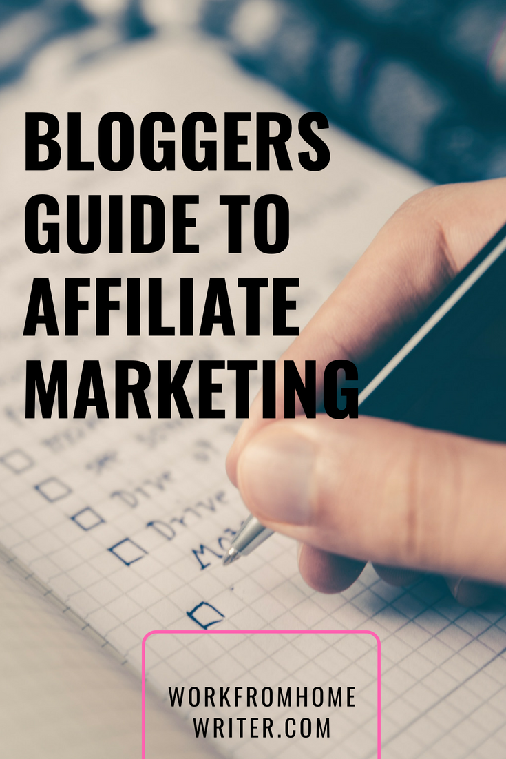 Bloggers Guide To Affiliate Marketing
